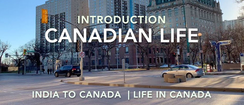 Life in Canada Compared to India 2019